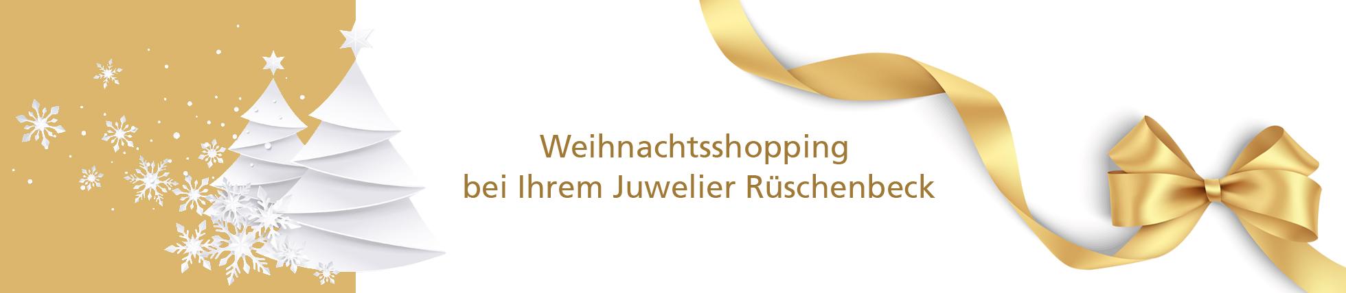 Weihnachtsshopping mit verlängertem Rückgaberecht bei Ihrem Juwelier Rüschenbeck